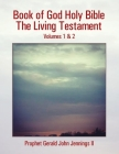 Book of God Holy Bible the Living Testament: Volumes 1 & 2 Cover Image