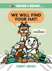We Will Find Your Hat!: A Conundrum! (An Archie & Reddie Book #2) Cover Image