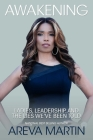 Awakening: Ladies, Leadership, and the Lies We've Been Told Cover Image