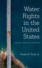 Water Rights and Policies in the United States: A State by State Analysis Cover Image