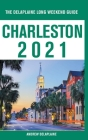 Charleston - The Delaplaine 2021 Long Weekend Guide Cover Image