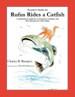 Teacher's Guide: (From Rufus Rides a Catfish & Other Fables From the Farmstead) Cover Image