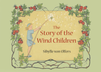 The Story of the Wind Children: Mini Edition Cover Image