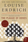 The Plague of Doves: A Novel Cover Image