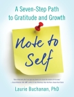 Note to Self: A Seven-Step Path to Gratitude and Growth Cover Image