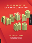 Best Practices for Graphic Designers, Packaging: An essential guide for implementing effective package design solutions Cover Image