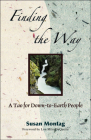 Finding The Way: A Tao For Down-to-earth People Cover Image