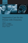 Supportive Care for the Person with Dementia Cover Image