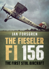 The Fieseler Fi 156 Storch: The First Stol Aircraft Cover Image