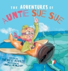 The Adventures of Auntie Sue Sue Cover Image