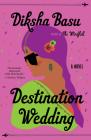 Destination Wedding: A Novel Cover Image