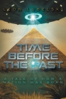 Time Before the Past: A Tale of How a Nation Was Born Cover Image