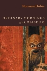 Ordinary Mornings of a Coliseum Cover Image