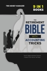 The Retirement Bible with Accounting Tricks [9 in 1]: All the Secrets Behind the Success of Entrepreneurs Became Millionaires from Scratch. Tips and T Cover Image