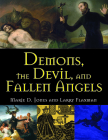 Demons, the Devil, and Fallen Angels Cover Image