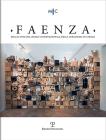 Faenza - A. CVI, N. 1, 2020: Rivista Semestrale Di Studi, Storici, E Di Tecnica Dell'arte Ceramica Fondata l'Anno 1913 Da Gaetano Ballardini Cover Image