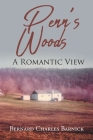 Penn's Woods: A Romantic View Cover Image