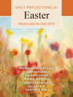 Rejoice and Be Glad: Daily Reflections for Easter 2019 Cover Image