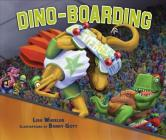 Dino-Boarding (Junior Library Guild Selection) Cover Image