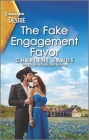 The Fake Engagement Favor: A Western Opposites Attract Romance Cover Image