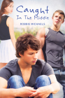 Caught in the Middle (Caught in the Act #2) Cover Image