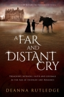 A Far and Distant Cry Cover Image