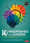 10 Mindframes for Leaders: The Visible Learning(r) Approach to School Success Cover Image