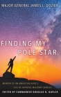 Finding My Pole Star: Memoir of an American hero's life of faithful military service and as an active business and community leader Cover Image