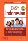 Easy Indonesian: Learn to Speak Indonesian Quickly (Audio CD Included) Cover Image