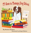 Ty Goes to Therapy Dog School Cover Image
