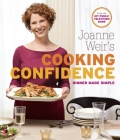 Joanne Weir's Cooking Confidence: Dinner Made Simple Cover Image