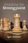 Attacking the Strongpoint: The Philosophy of Chess Cover Image