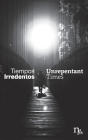 Tiempos Irredentos - Unrepentant Times: Bilingual Edition (Spanish - English) Cover Image