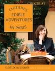 Clotilde's Edible Adventures in Paris Cover Image