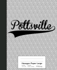 Hexagon Paper Large: POTTSVILLE Notebook Cover Image