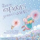 Where Do Fairies Go When It Snows Cover Image