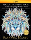 Adult Coloring Book (Volume 1): Stress Relieving Designs Animals, Mandalas, Flowers, Paisley Patterns And So Much More! Cover Image
