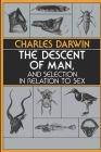 The Descent of Man, and Selection in Relation to Sex Cover Image