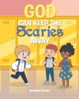 God Can Keep the Scaries Away Cover Image