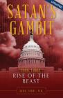 Satan's Gambit Book 3: Rise of the Beast Cover Image