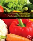 Eco-Friendly Technology for Postharvest Produce Quality Cover Image