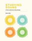 Studying Sound: A Theory and Practice of Sound Design Cover Image