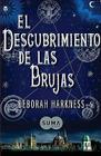 El Descubrimiento de las Brujas = A Discovery of Witches Cover Image