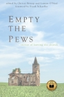 Empty the Pews: Stories of Leaving the Church Cover Image