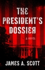 The President's Dossier Cover Image