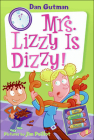Mrs. Lizzy Is Dizzy! (My Weird School Daze #9) Cover Image