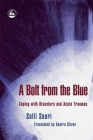 A Bolt from the Blue: Coping with Disasters and Acute Traumas Cover Image