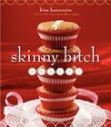 Skinny Bitch Bakery Cover Image