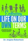 Embracing Life On Our Own Terms Cover Image