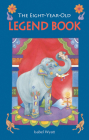 The Eight-Year-Old Legend Book Cover Image